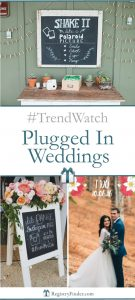 #TrendWatch: Plugged In Weddings | RegistryFinder.com
