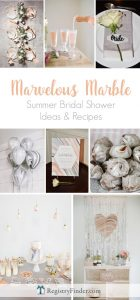 Marvelous Marble Summer Bridal Shower Theme | Ideas and Recipes from RegistryFinder.com