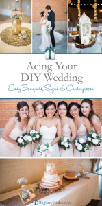 Acing Your DIY Wedding | RegistryFinder.com