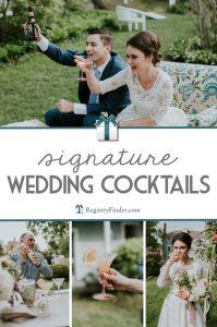 Signature Wedding Cocktails from RegistryFinder.com