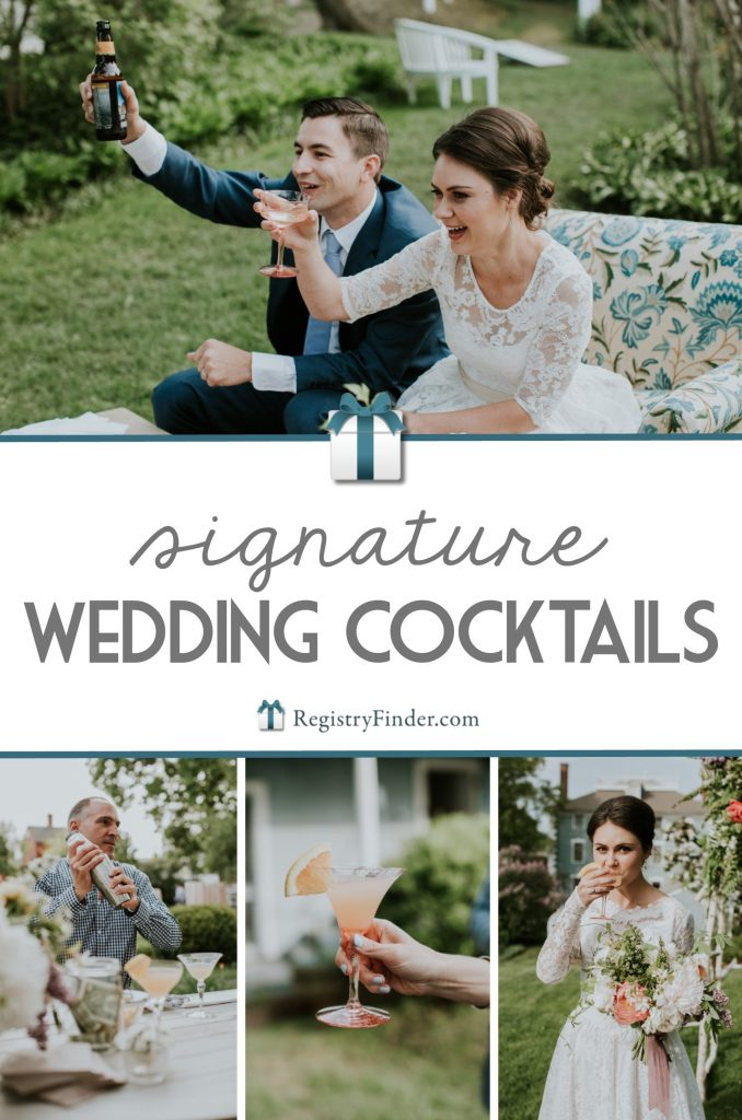 Signature Wedding Cocktails from RegistryFinder.com