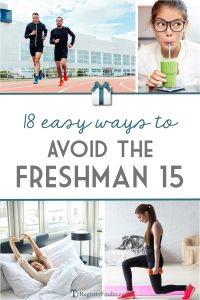 Beat the Freshmen Fifteen by focusing on your eating habits, sleeping habits, exercise habits and mental state. | Healthy Eating for the College Student from RegistryFinder.com