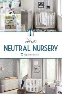 The Neutral Nursery | RegistryFinder.com
