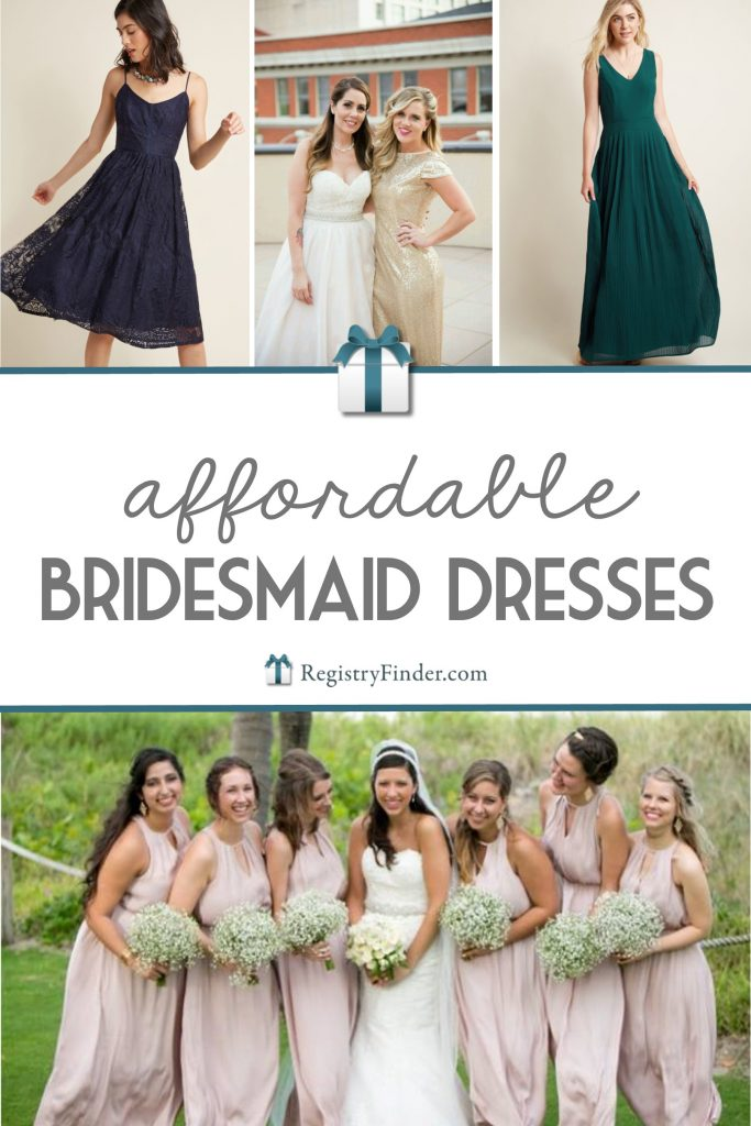 Affordable (and cute!) Bridesmaid Dresses Your 'Maids Will Love to Wear