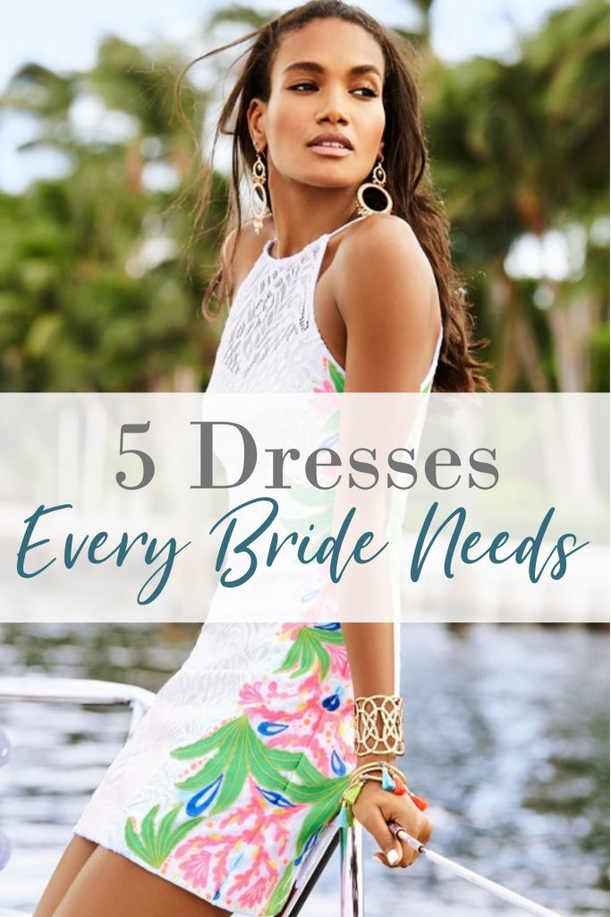 "5 Dresses Every Bride Needs Before She Says ""I Do"""