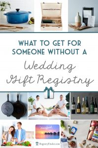 What to buy for a couple without a wedding gift registry!