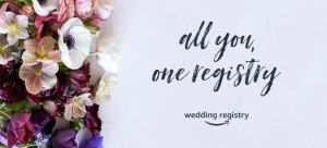 All you, one registry - Amazon Wedding Registry