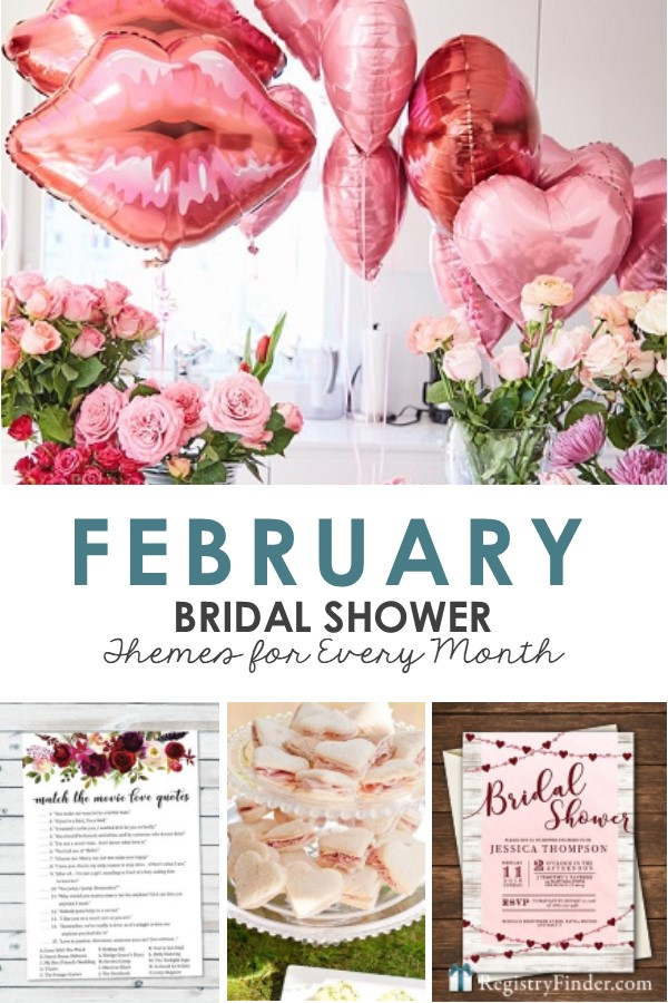 February Bridal Shower Ideas Presented by RegistryFinder.com