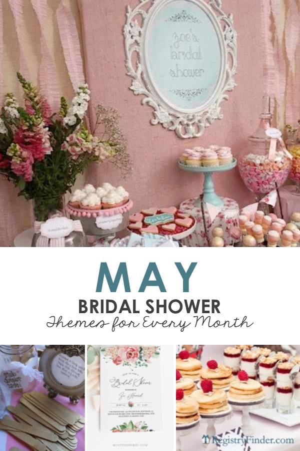 May Bridal Shower Ideas by RegistryFinder.com