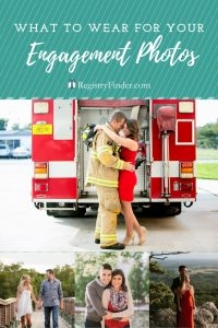 What to WEar for Your Engagement Photos