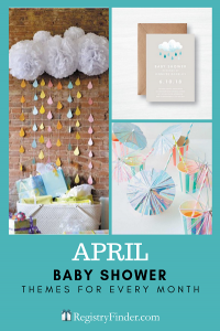Baby Showers For Every Month In Five Steps | April: April Rain Showers