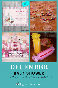 Baby Showers For Every Month In Five Steps | December: Sweet Child Of Mine
