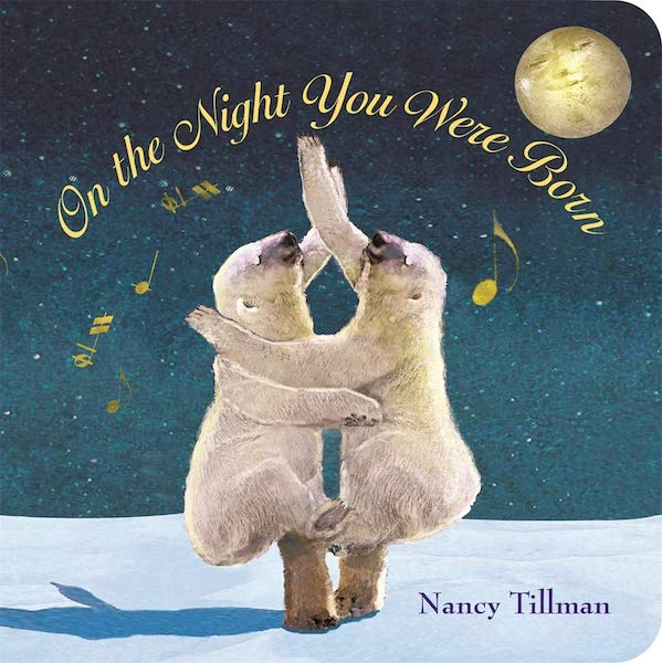 Books for babies | On the Night You Were Born