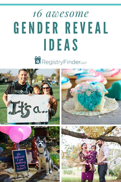 The Best Gender Reveal Ideas