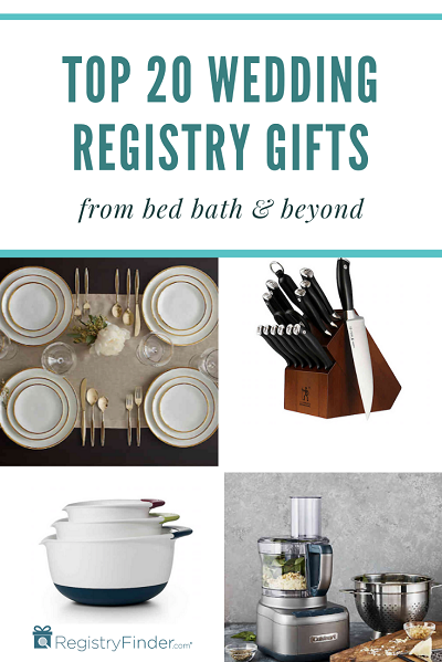 Top 20 Wedding Registry Favorites from Bed Bath & Beyond