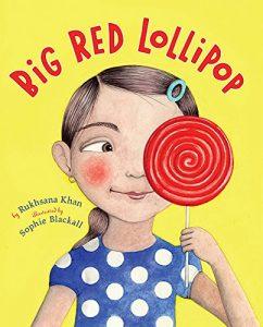 Big Red Lollipop, by Rukhsana Khan