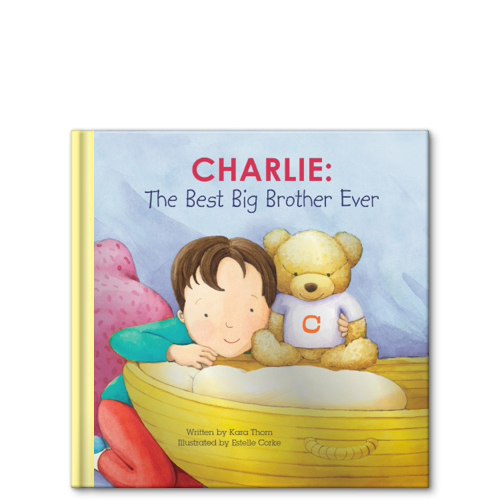 The Best Big Sibling Ever Personalized Story Book