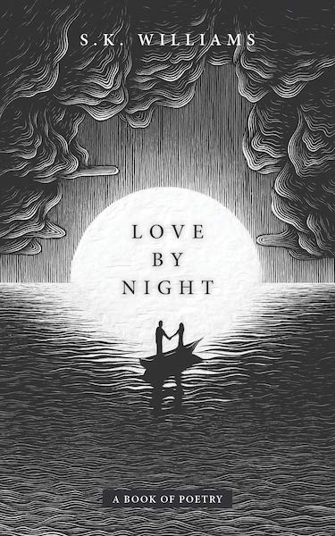 15 Poetry Books to Inspire Your Vows | Love by Night by S.K. Williams