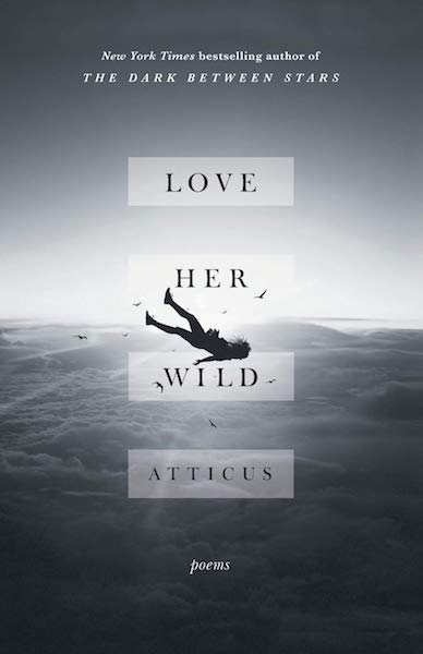 15 Poetry Books to Inspire Your Vows | Love Her Wild by Atticus