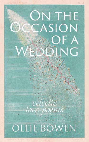 15 Poetry Books to Inspire Your Vows | On the Occasion of a Wedding by Ollie Bowen