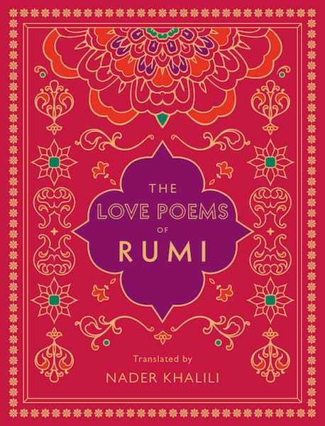 15 Poetry Books to Inspire Your Vows | The Love Poems of Rumi, Translated by Nader Khalili