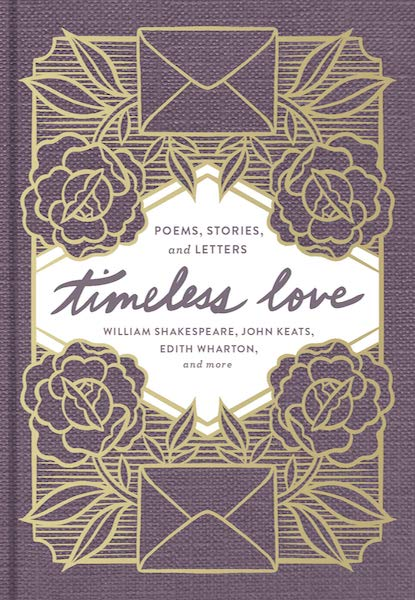 15 Poetry Books to Inspire Your Vows | Timeless Love: Poems, Stories, and Letters, Edited by Edith Wharton