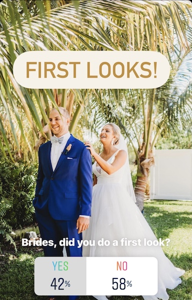 Brides, did you do a first look?