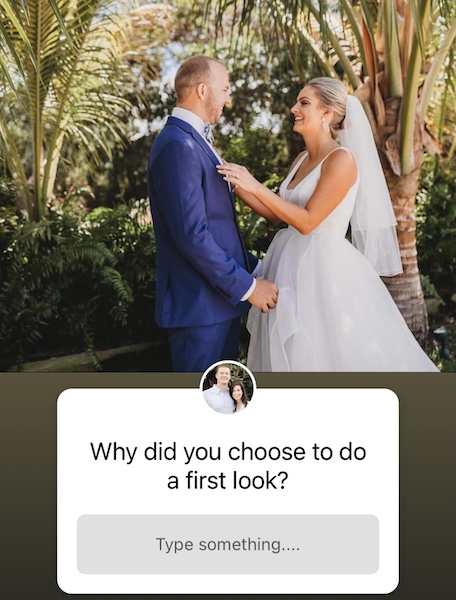 Why did you choose to do a first look?